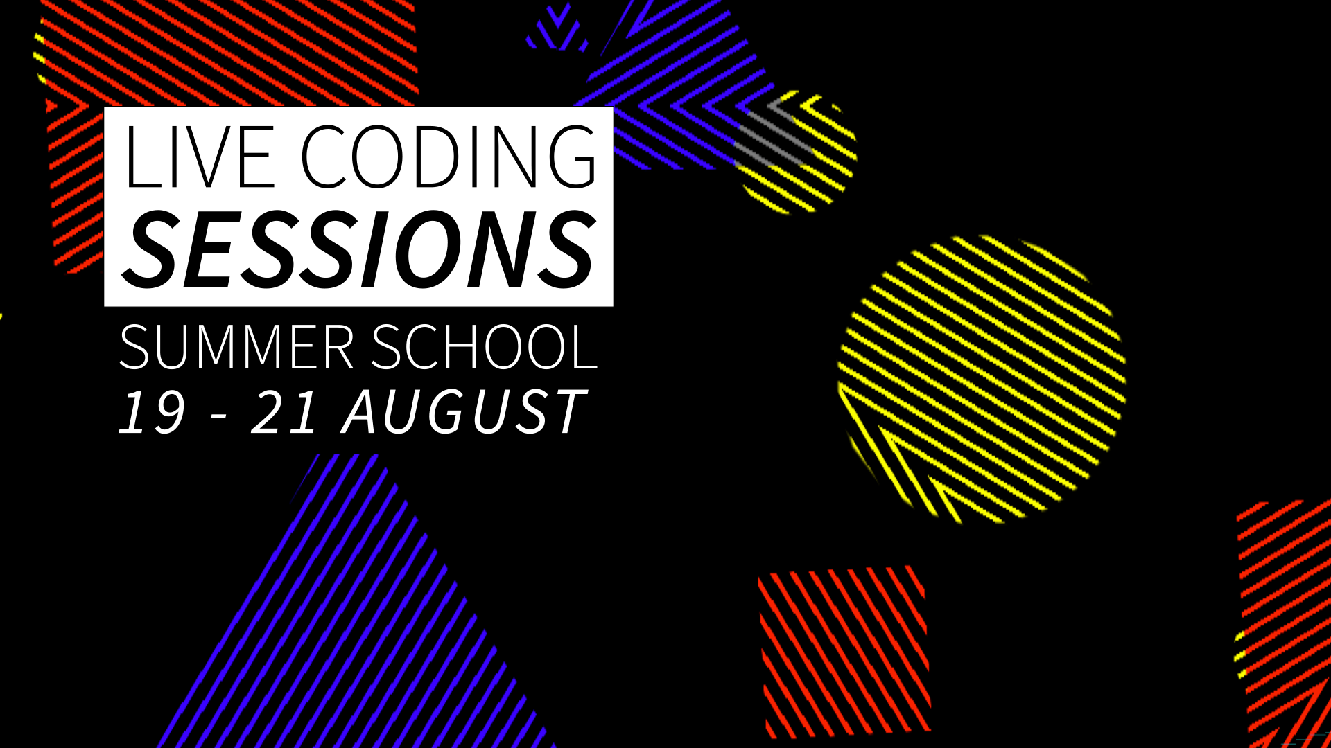Live Coding Sessions Summer School 2020